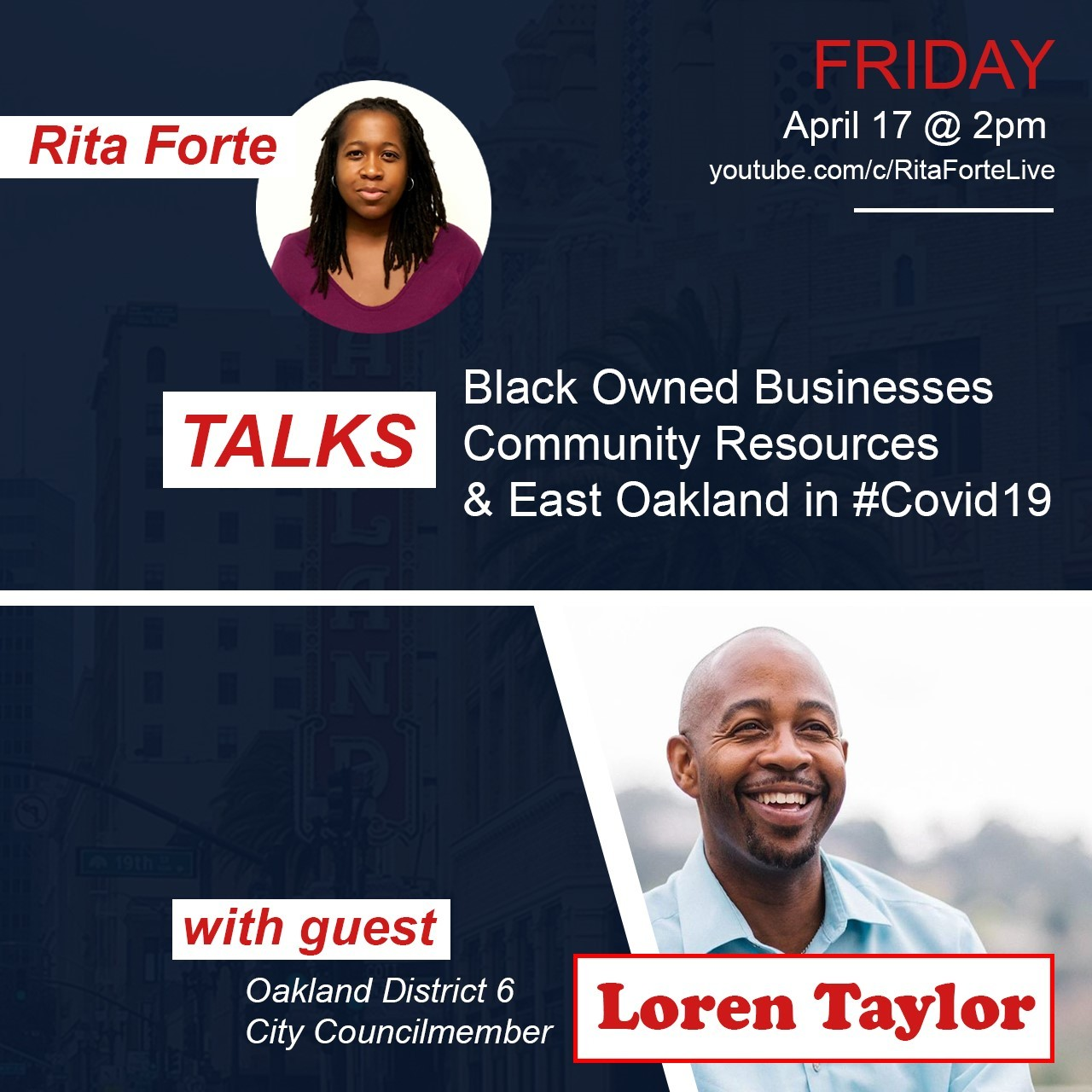 YouTube Live Stream Hosted by Rita Forte with Special Guest Loren Taylor in Discussion on Black Owned Businesses in East Oakland Image