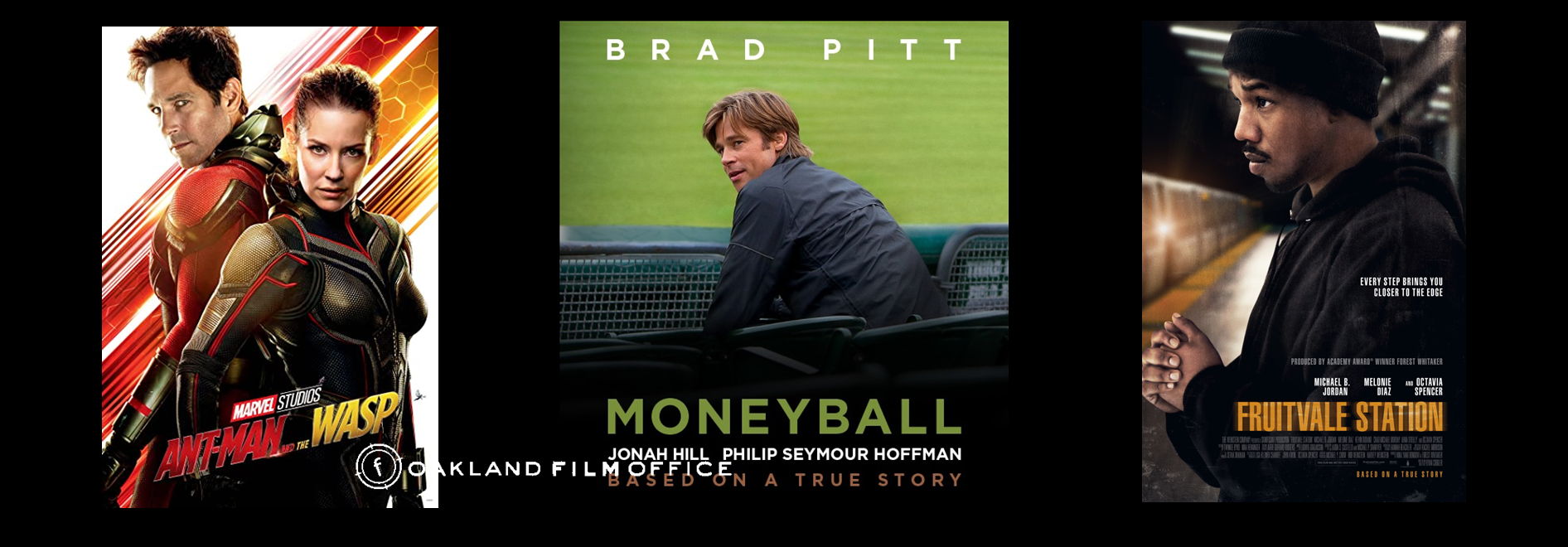 Ant Man 2 Moneyball and Fruitvale Station poster images Oakland Film Office website page header collage