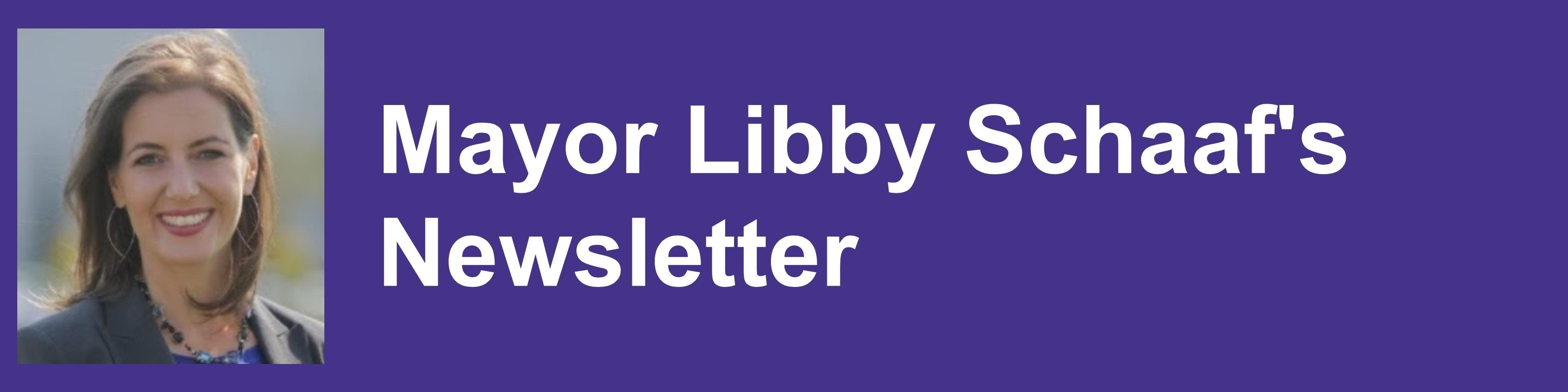 Mayor Schaaf Newsletter banner